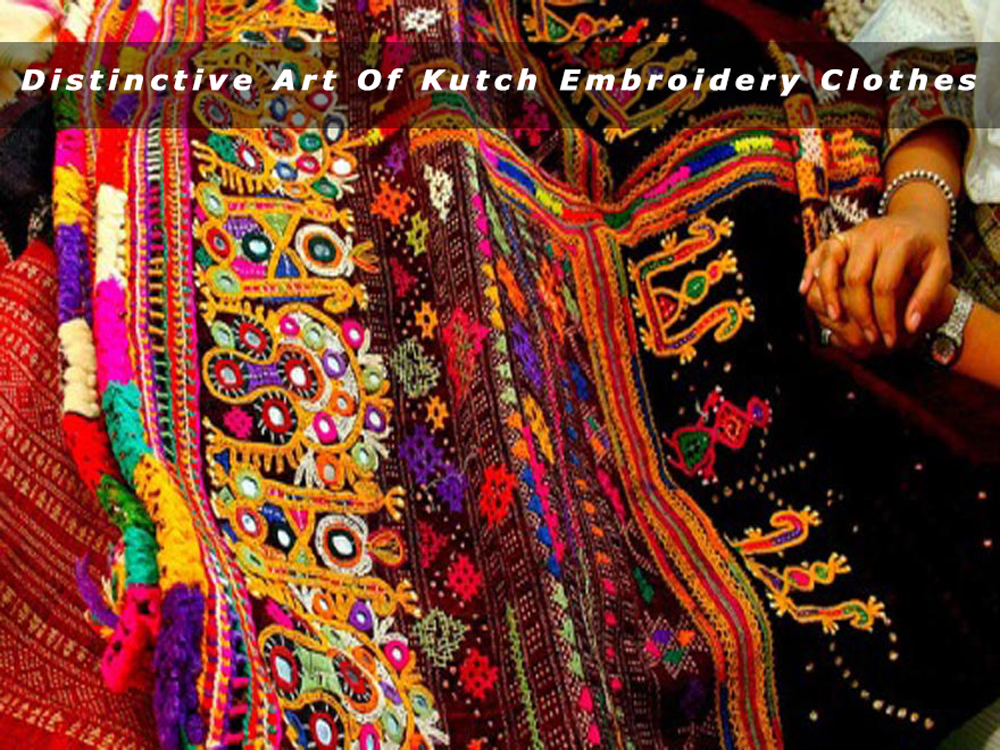 Check These Distinctive Art Of Kutch Embroidery Clothes From Skirts To Jackets